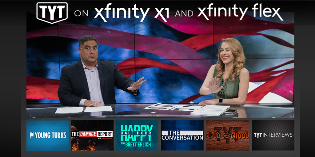 Check out @TheYoungTurks on @Xfinity X1 and Flex! Just use your voice remote and say The Young Turks TYT or Young Turks to get started! #tytlive