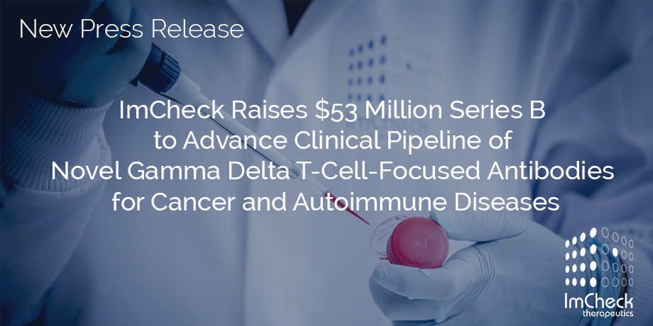 Congratulations to @ImcheckThx on their $53M #SeriesB led by @Bpifrance & @pfizer! It has been a pleasure to support this fundraising & we look forward to @ImcheckThx advancing their 1st #cancer #mAb, ICT01, that activates #gammadeltaTcells into the clinic.