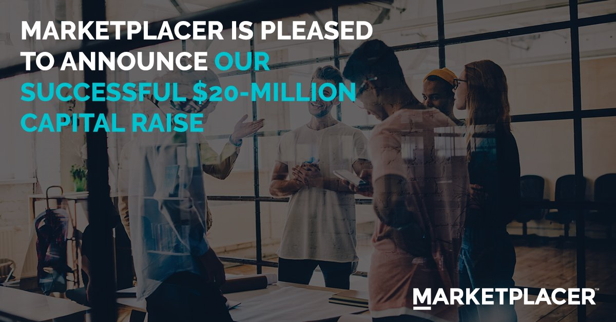 Excited to share with you the news of our successful $20-million capital raise which will accelerate @Marketplacer_'s  domestic and global journey. Details here: https://t.co/kYmlZx1GB5 #marketplacer #capitalraise #marketplace https://t.co/kK8TwKgNZk