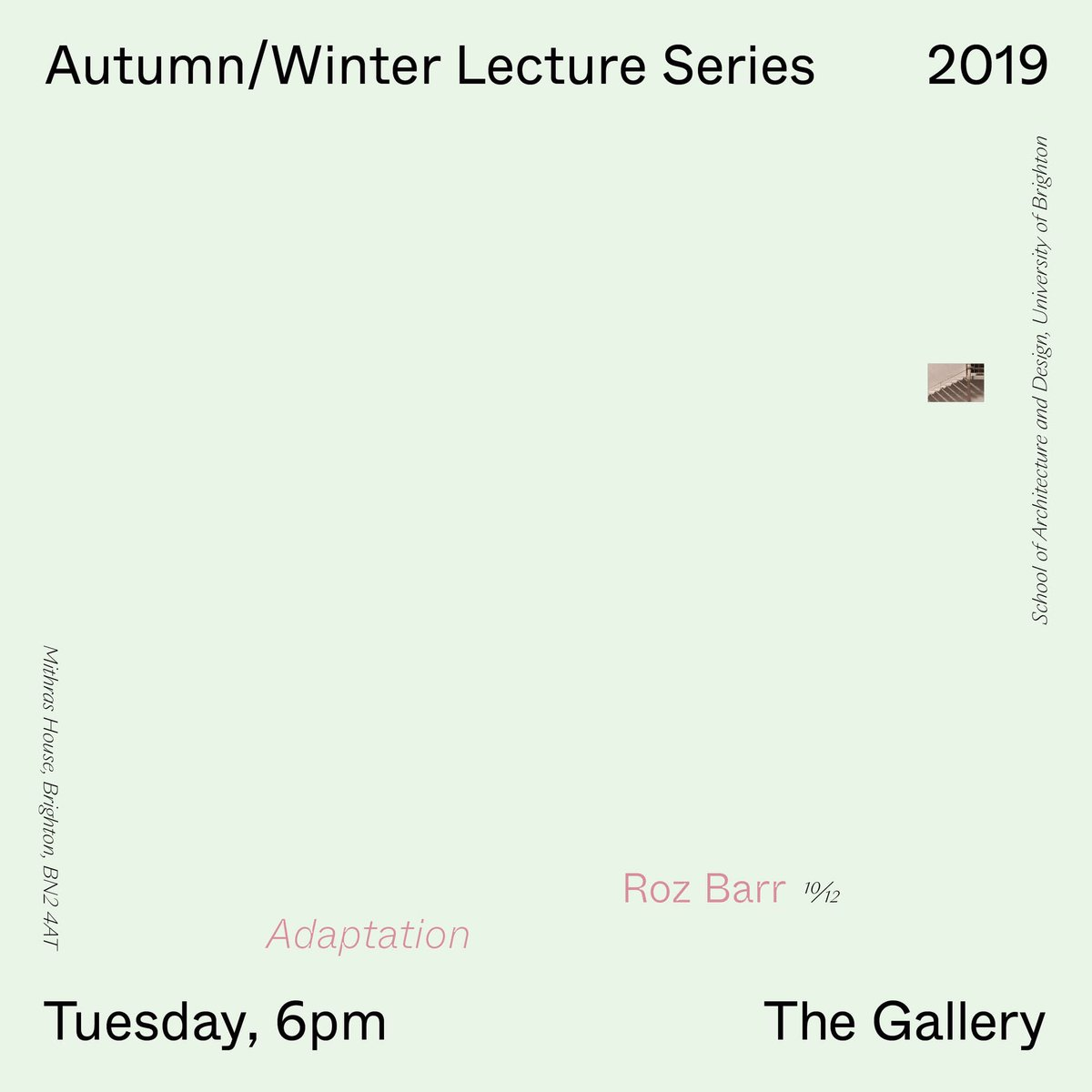 Next week's talk is by Roz Barr and it is the final one in our current Public Lecture series! 'Adaptation' starts at 6pm in The Gallery at Mithras House on 10th December. These lectures are public so all are welcome! @artsbrighton @UoBOutreach @RIBASouthEast #SoAD