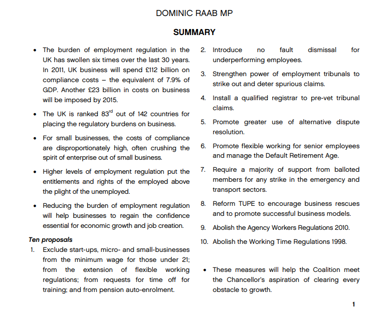 """David, here's the first page of a report that Dominic Raab wrote himself called """"Escaping the Strait Jacket"""".  This gives you a decent idea of what direction workers rights will go under a Johnson government with Raab as an influential figure."""