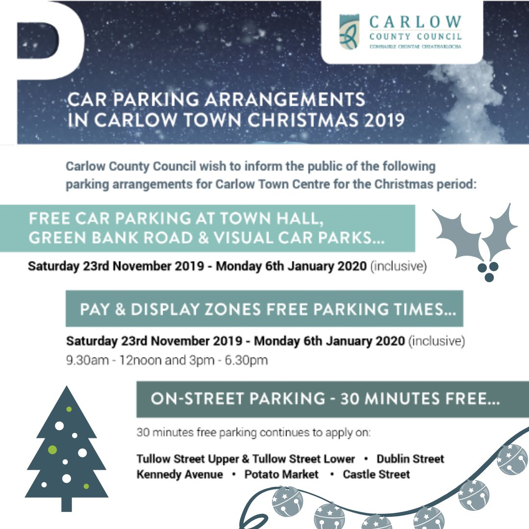 Revised Car Parking for Christmas in #Carlow  Check below for free parking areas  #incarlow #carlowtourism #irelandsancienteast @CarlowLEO @discoverirl