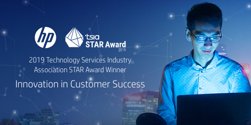 At HP, we create technology to help customers succeed and are proud to have received the 2019 #TSIA STAR Award for Innovation in Customer Success.