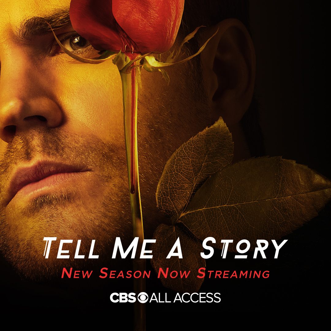 Old Tales. New Blood. #TellMeAStory season 2 is now streaming, only on CBS All Access.