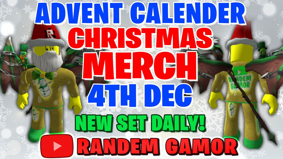 Randem Gamor On Twitter New 4th Dec Roblox Christmas Advent