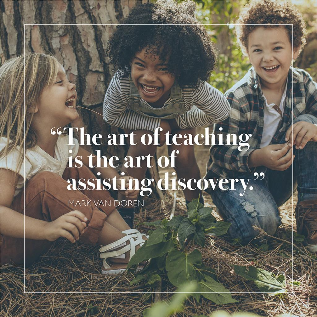 How do you inspire your students to grow and discover?