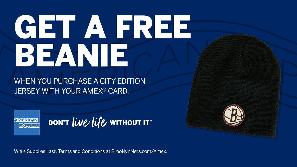 Get a free City Edition beanie when you use your @AmericanExpress Card to purchase the City Edition Jersey at the Team Store.   Terms and Conditions ➡️ http://BrooklynNets.com/Amex