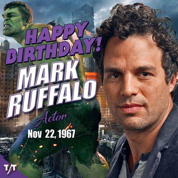 HAPPY 52nd BIRTHDAY! Mark Ruffalo