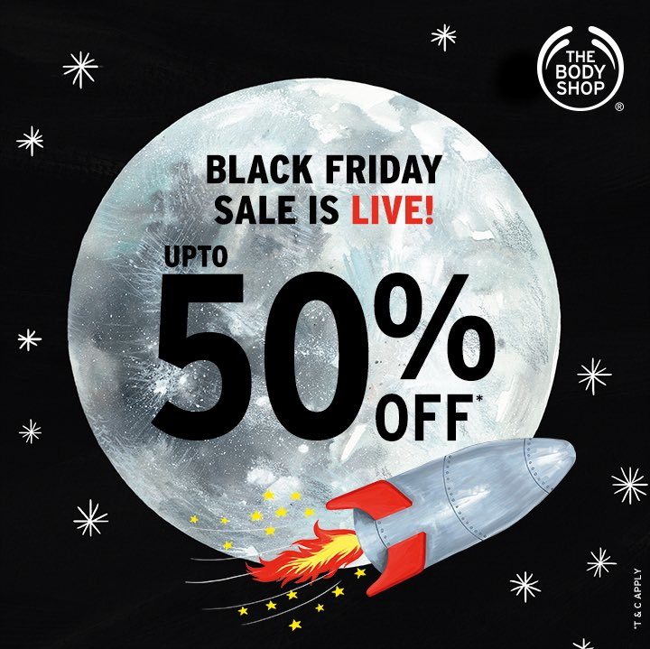"The Body Shop India on Twitter: ""Hey guys, the Black Friday sale is on and  we have amazing deals for you! Get up to 50% off* and up to 30% off on"