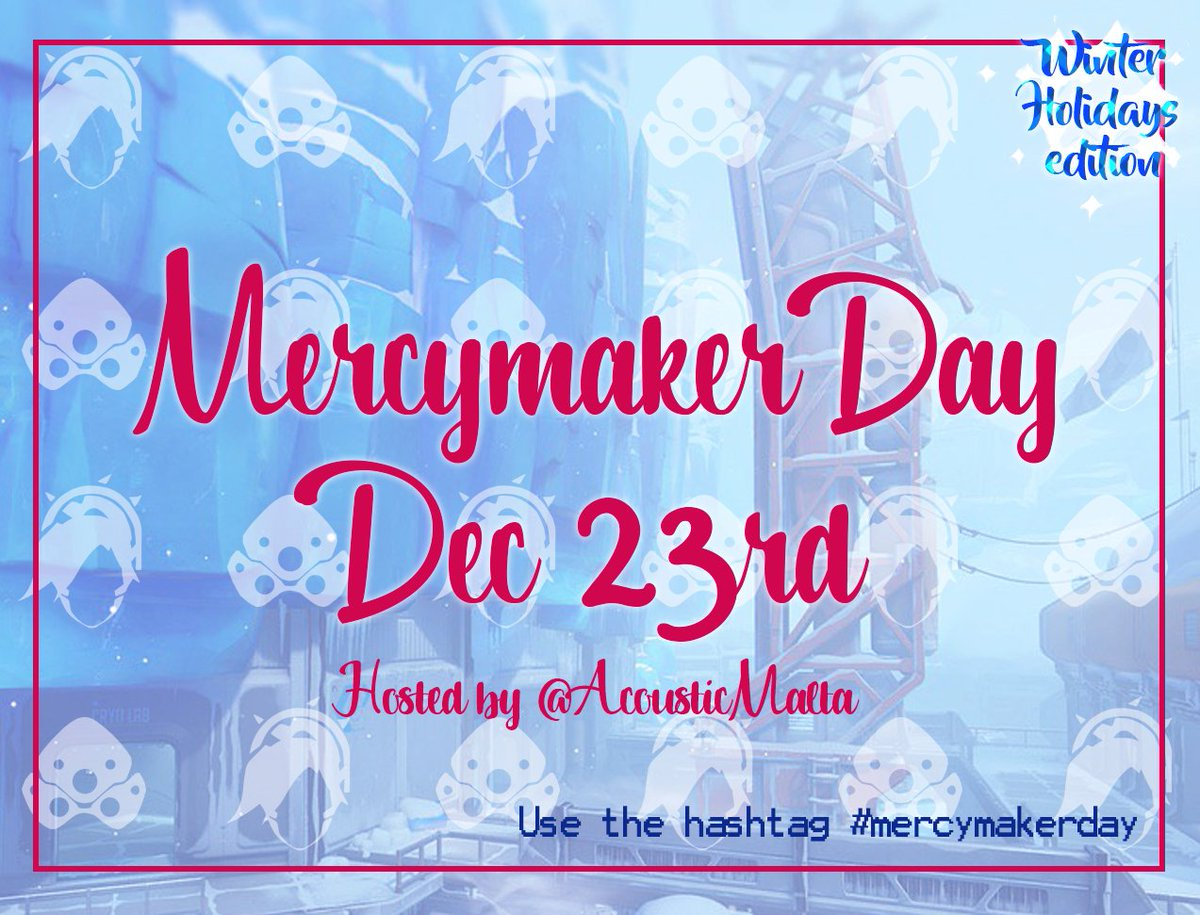 (RT please!)   ❄️ MERCYMAKER DAY ❄️      Winter Holidays Edition  Celebrate it by sharing your #mercymaker creations (art, fanfic, 3D, cosplay, etc) on DEC 23RD!  Suggested prompts: 🔹Winter Ball 🔹Ugly sweaters 🔹Ice Queen AU 🔹City lights  Use the hashtag #mercymakerday 💜💛 https://t.co/Km71oKkffU