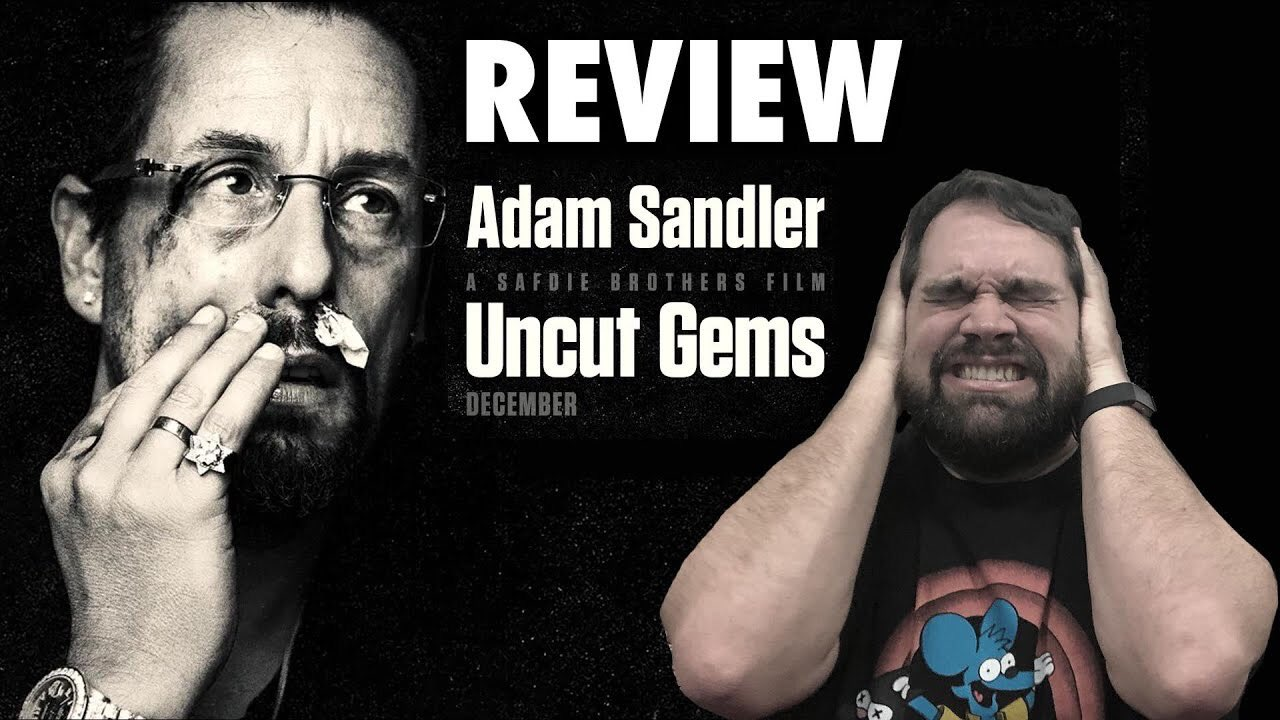 Andy Signore Pa Twitter Uncut Gems Is Adam Sandler S Worst Movie Hear Me Out This If My Review Https T Co Dthk1likxv