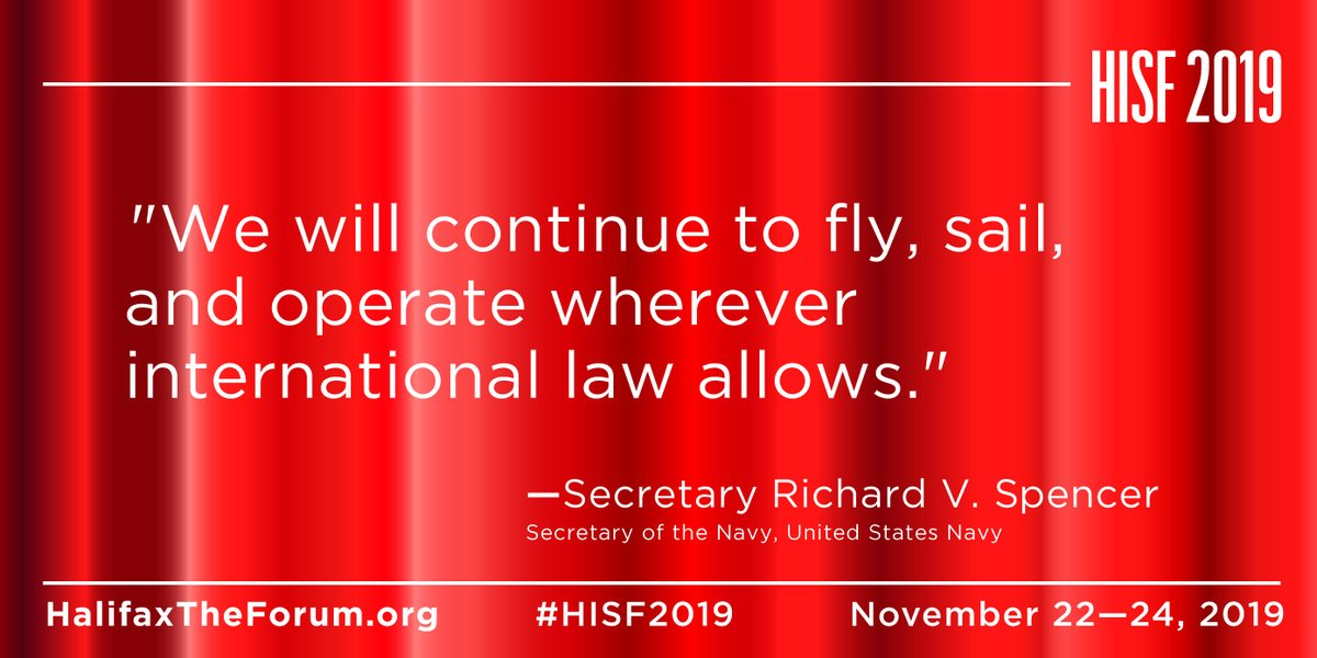 """""""We will continue to fly, sail, and operate wherever international law allows."""" @secnav76 @USNavy #HISF2019 https://t.co/lMuMp7oANr"""