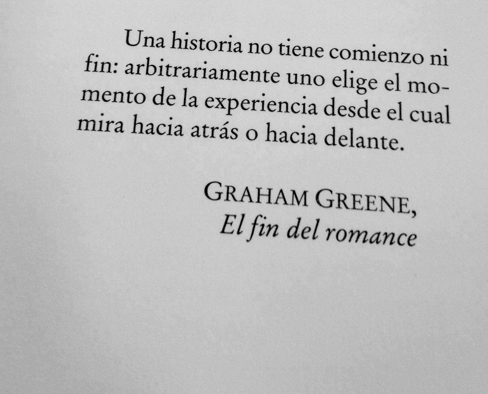 """""""En el fondo de nosotros mismos siempre tenemos la misma edad"""".Graham Greene"""