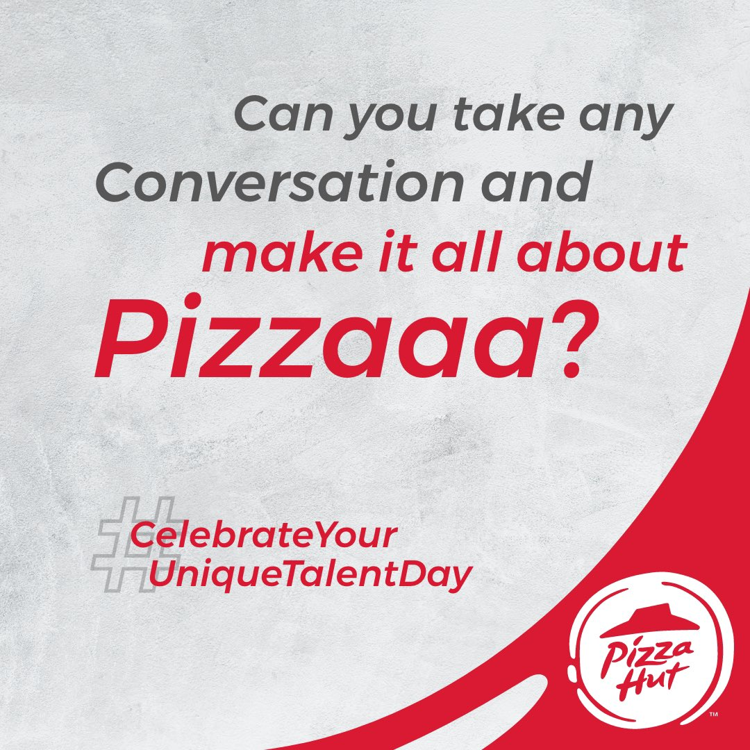 Tag a friend whos got this unique talent CelebrateYourUniqueTalentDay PizzaHutJavenge TastiestPizzasAt99 https t