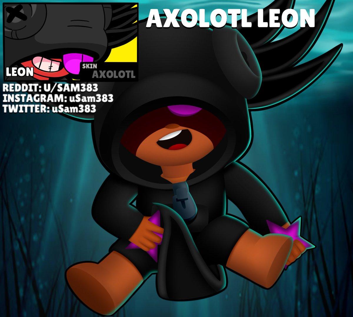 Sam On Twitter Skin Idea Axolotl Leon Brawlstars
