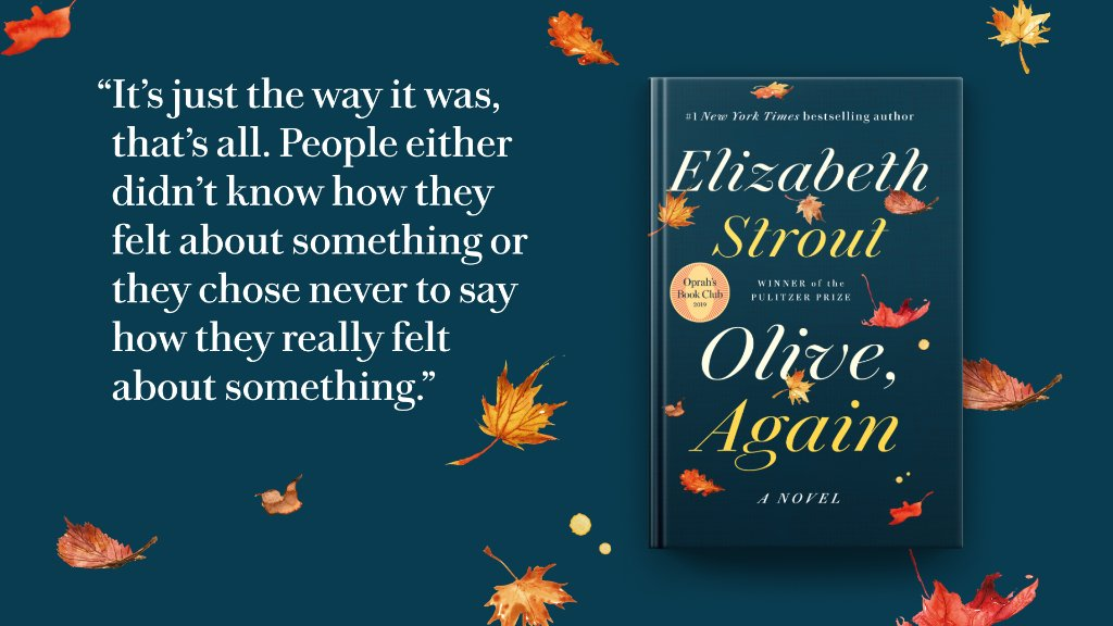 We love all the simple human insights in @LizStrouts Olive, Again. 🍂 Are you reading along with @oprahsbookclub?