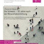 2/2 ... et à Lucerne (pour une discussion en allemand) le jeudi 28/11/2019. Il est vrai que cette semaine marque le 10e anniversaire du vote suisse sur la construction de nouveaux minarets.