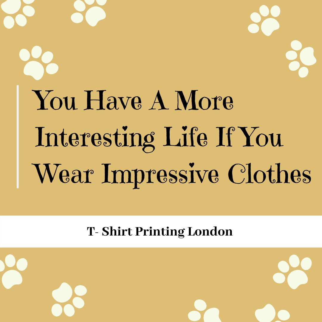 You have a more interesting life if you wear impressive clothes  #fashionclothing #womenfashion #fashionstyle #clothes #womenclothes #manclothes #fashionable #latestcollection #tshirtonline #womendresses #deliveryservices #onlineshopping #latestfashion @tshirtslondonpic.twitter.com/pKuyQ61p3l