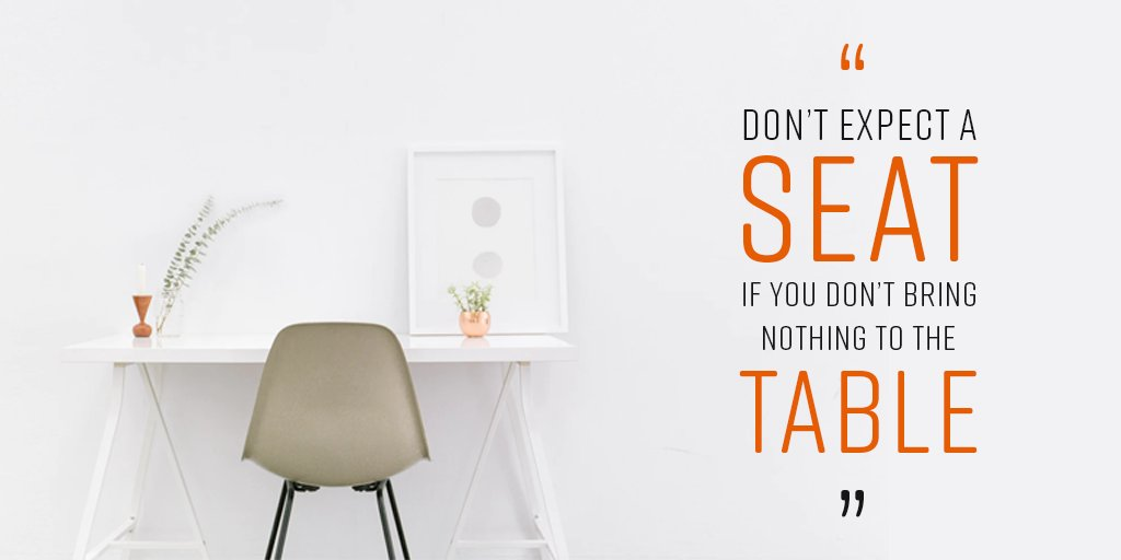 Don't  Expect A  Seat If You Don't Bring Nothing To The Table. #quotes #quotestolive #lifequotes #Mondaymotivation<br>http://pic.twitter.com/9VnBUNgzPu