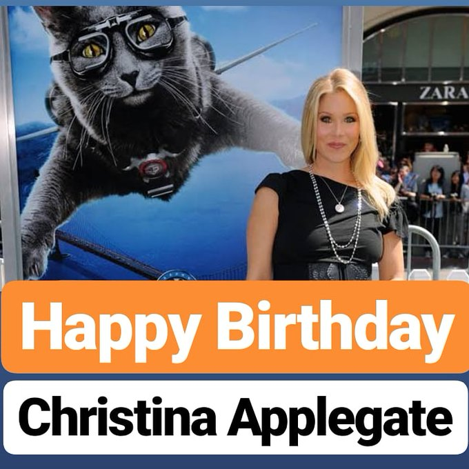 Happy Birthday  Christina Applegate