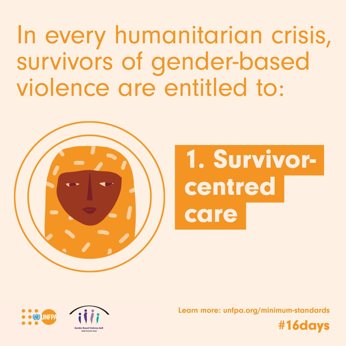 Survivor-centred care means services are safe, confidential, non-discriminatory and respectful. During the #16Days of Activism, see the 16 minimum standards of care that must be met to assist survivors of gender-based violence in emergencies: unf.pa/ms #ENDviolence