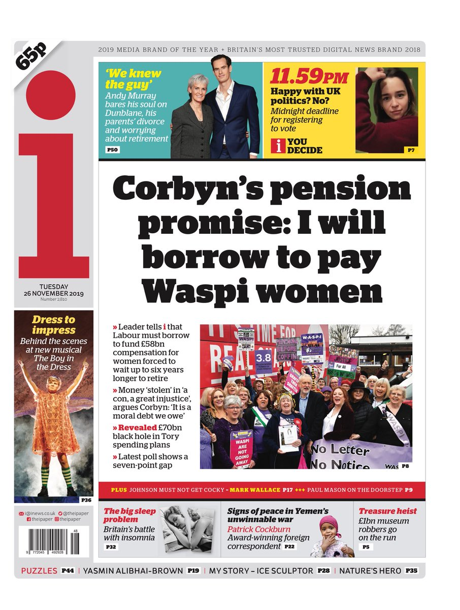 """Tuesday's i - """"Corbyn's pension promise: I will borrow to pay Waspi women"""" #BBCPapers #TomorrowsPapersToday"""