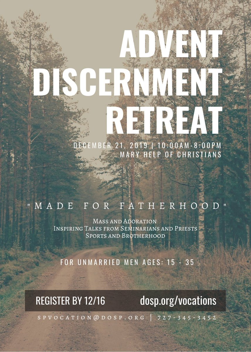 .@DOSPvocations is hosting an Advent Discernment Retreat on 12/21 from 10am-8pm at Mary Help of Christians in Tampa. All unmarried men, ages 15-35, are invited to attend this free event. Please register by 12/16 at: https://buff.ly/34lpn5g . #courageouslyliving #thinkingpriesthood pic.twitter.com/kwKiHJazIz