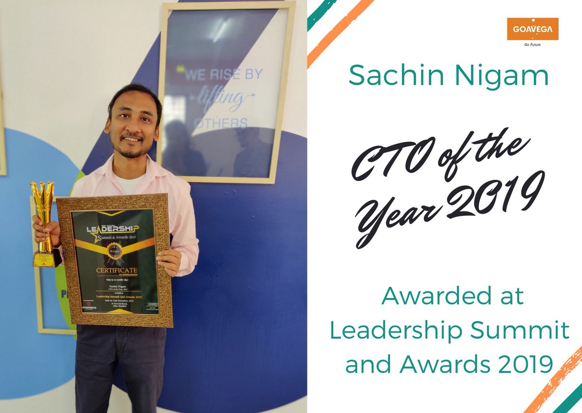 """We are thrilled to announce that our CTO Sachin Nigam won """"CTO of the Year, 2019"""". Awarded at """"Leadership Summit and Awards 2019"""".   #awards2019 #CTOaward #leadershipsummit #Goavega <br>http://pic.twitter.com/Ya1HKruAfW"""