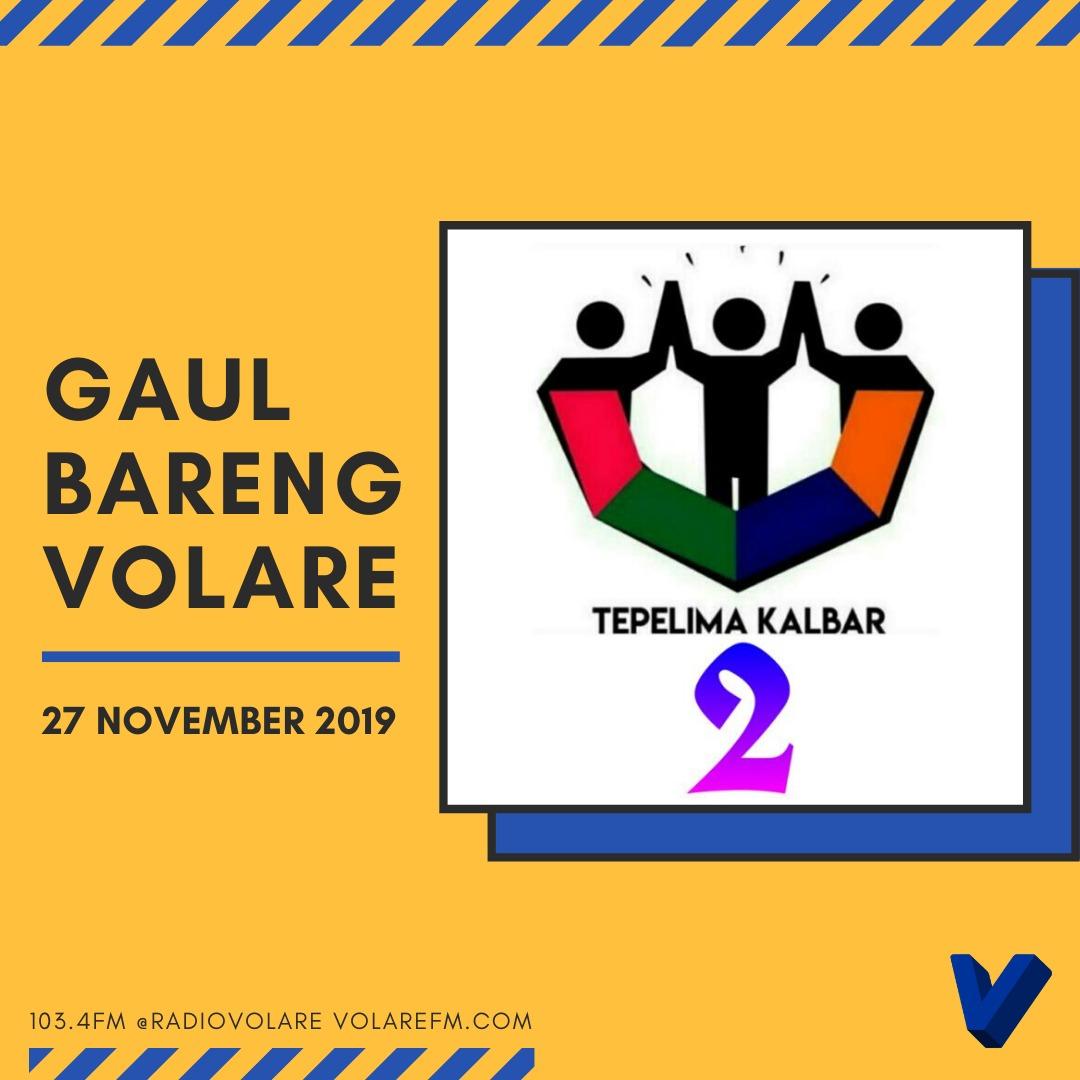 Gaul Bareng Volare: Tepelima Kalbar