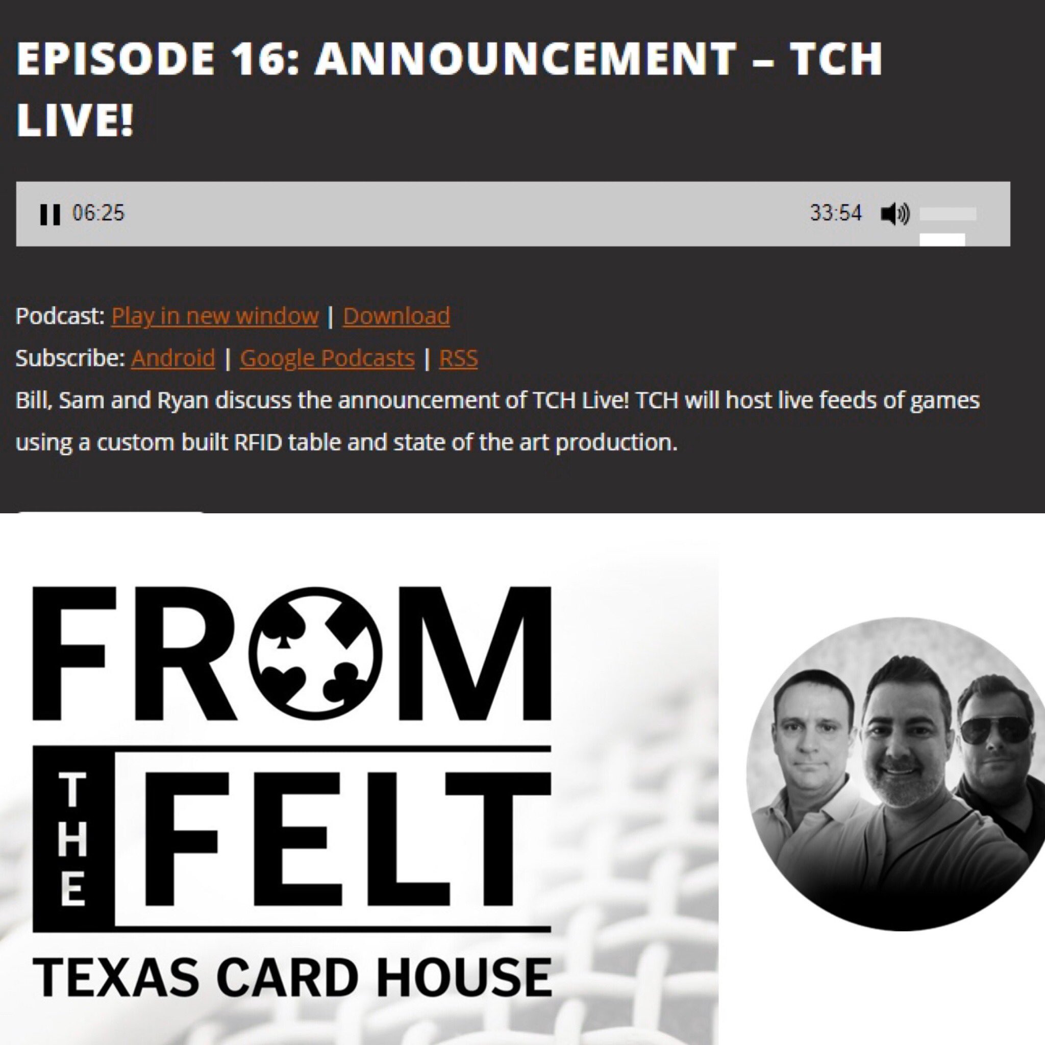 """Texas Card House on Twitter: """"https://t.co/fqikeVdB2j NEW From The Felt  Podcast! Episode 16: Announcement-TCH LIVE! Bill, Sam and Ryan discuss the  announcement of TCH Live! TCH will host live feeds of games"""