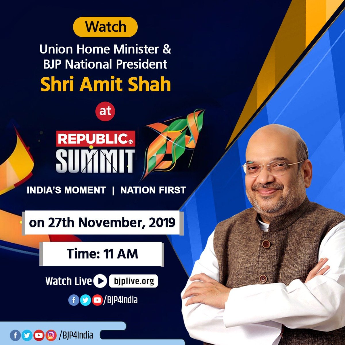 Union Home Minister and BJP National President Shri @AmitShah will address #RepublicSummit on 27 November 2019 at 11 am. Watch LIVE at • facebook.com/BJP4India • pscp.tv/BJP4India • youtube.com/BJP4India • bjplive.org