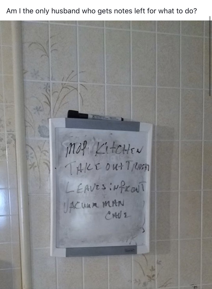 My stepmoms chore list for my dad. You niggas think imma be out here like Cinderella when I see my dad put in equal housework...naw son! My daddy taught me better than that!