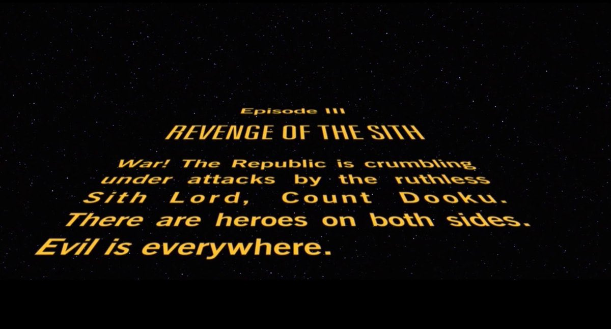 Bisexual Lighting Goat En Twitter I Know This Gets Brought Up A Lot But Always Worth Remembering The Opening Crawl To Revenge Of The Sith Is Insane