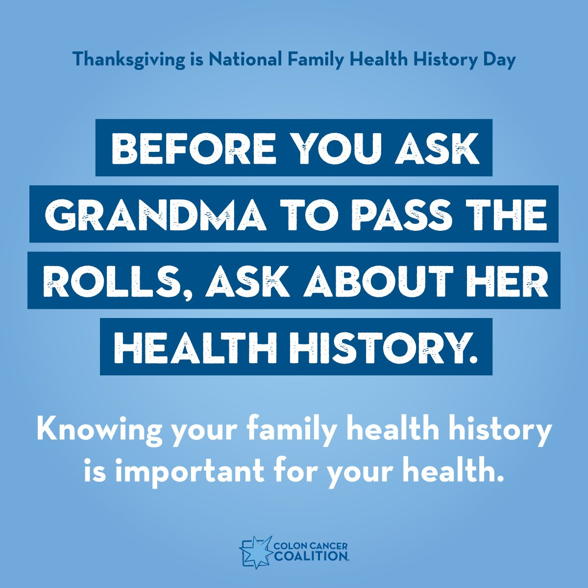 Thanksgiving is National Family Health History Day. Knowing your family health history is important for on-time colorectal cancer screening and understanding hereditary cancer. To learn more: coloncancercoalition.org/get-educated/f…