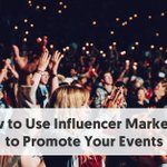 Image for the Tweet beginning: How to Use Influencer Marketing