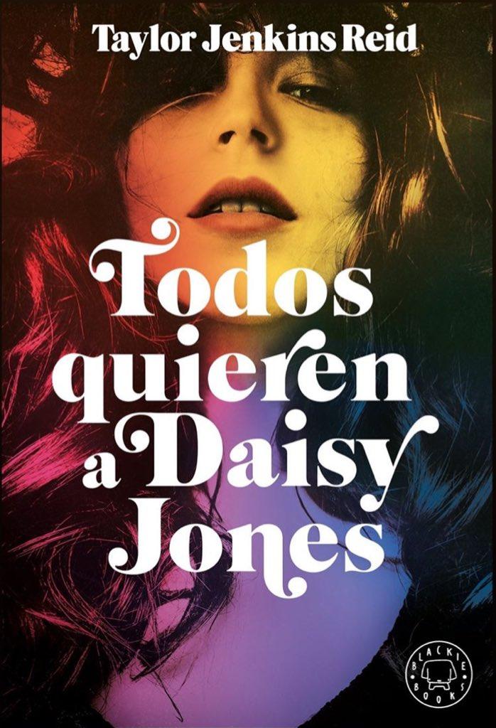 Todos quieren a Daisy Jones de Taylor Jenkins Reid
