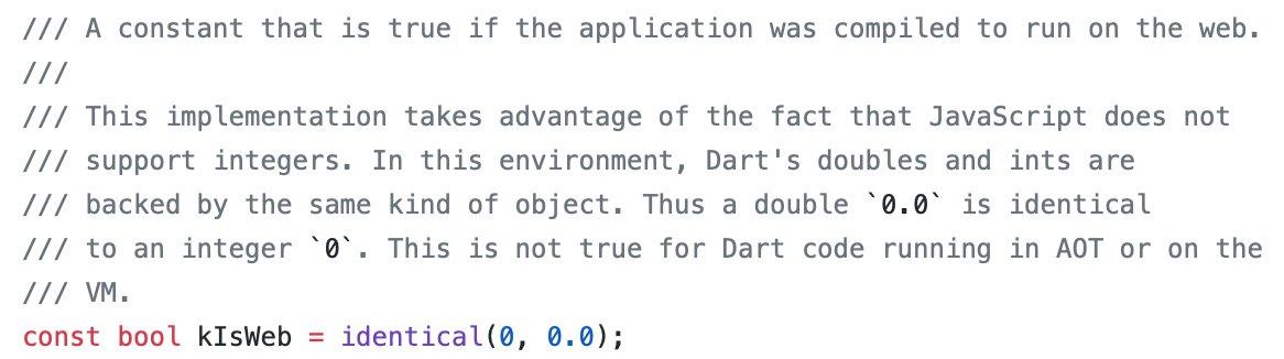 Flutter Webの分岐コードとか書きたい時に `kIsWeb` という定数使える(`Platform.isWeb`とかはない)のだけど、実装見たら面白かった( ´・‿・`)