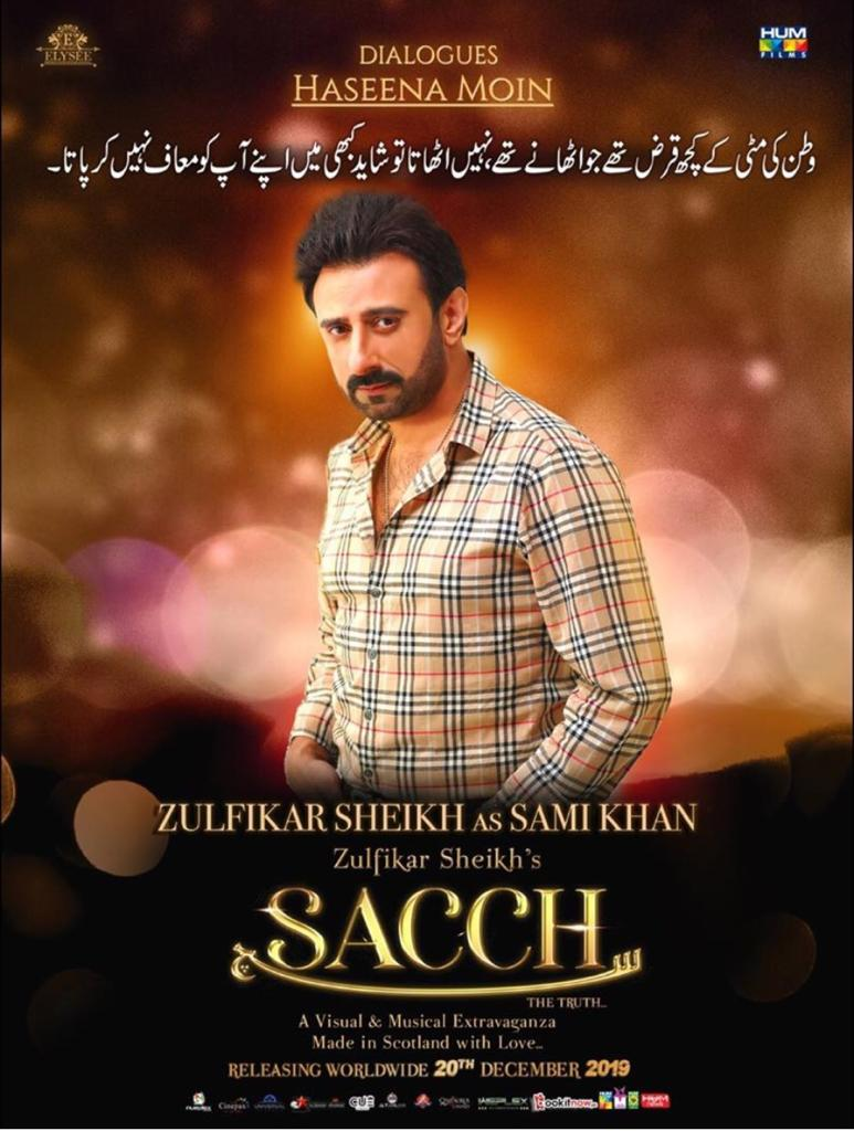 Presenting you the Character poster of #Sacchthemovie featuring Zulfikar Sheikh as Sami Khan  The Film Releases Worldwide on the 20th of December  #Lollywoodfilmindustry @SACCHthemovie @elyseesheikh @IAsadZamanKhan @zulfikar_sheikh @TasminaSheikh @HumFilms pic.twitter.com/vFSVNrWMKypic.twitter.com/25XxnVcwcG
