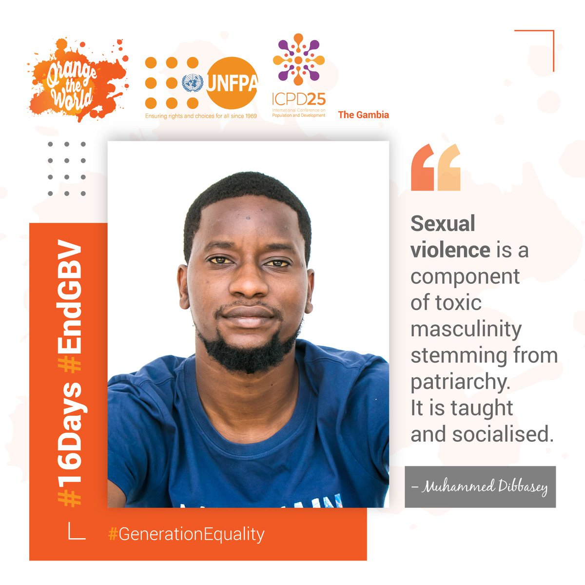 """RT mabinguengom1 """"RT UNFPATheGambia: Good morning🧡  Our drive today stems from young men using their voices and platforms to speak up for their sisters.   Here is dipsey___'s message for #16DaysOfActivism as we #OrangeTheWorld and stand against #VAW.… https://t.co/EOELKzZ8F5"""""""