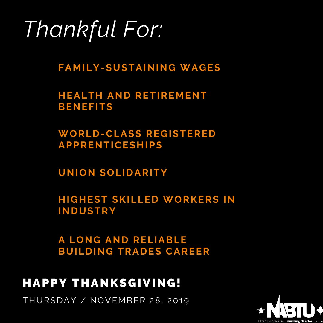 Happy Thanksgiving to our 🇺🇸 sisters & brothers. Building Trades members in both 🇨🇦 and 🇺🇸 are thankful for these things ✊🏾✊🏻✊🏽✊🏿