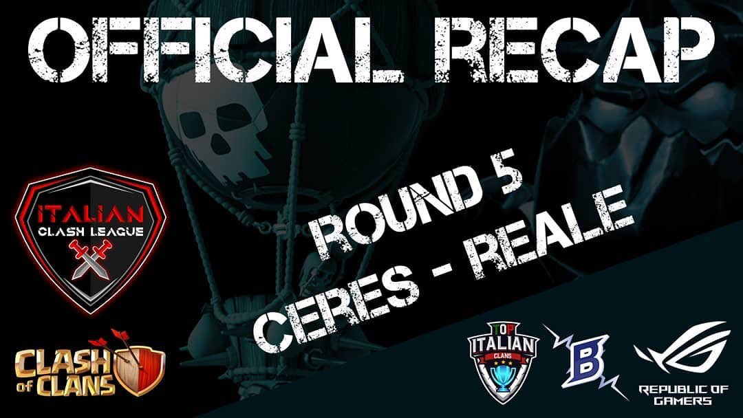 ITCL IV, Recap Round 5 Ceres and Reale is on linehttps://youtu.be/2M1cj5dKx6E  #clashofclans #clashevent #clashaddict #tournament #warpic.twitter.com/xLBLTmcBAB