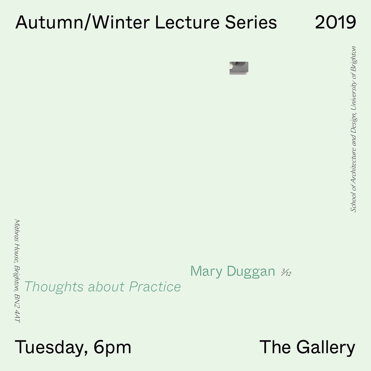 Where has the term gone!? Next week is the penultimate talk in our Autumn/Winter Public Lecture series and it's a cracker! Thoughts on Practice will be given by @duggan_mc. The lecture starts at 6pm in The Gallery at Mithras House. Join us! @uniofbrighton @artsbrighton #SoAD