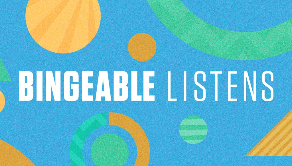 Load up on these bingeable podcasts to keep you company this week. apple.co/BingeListens