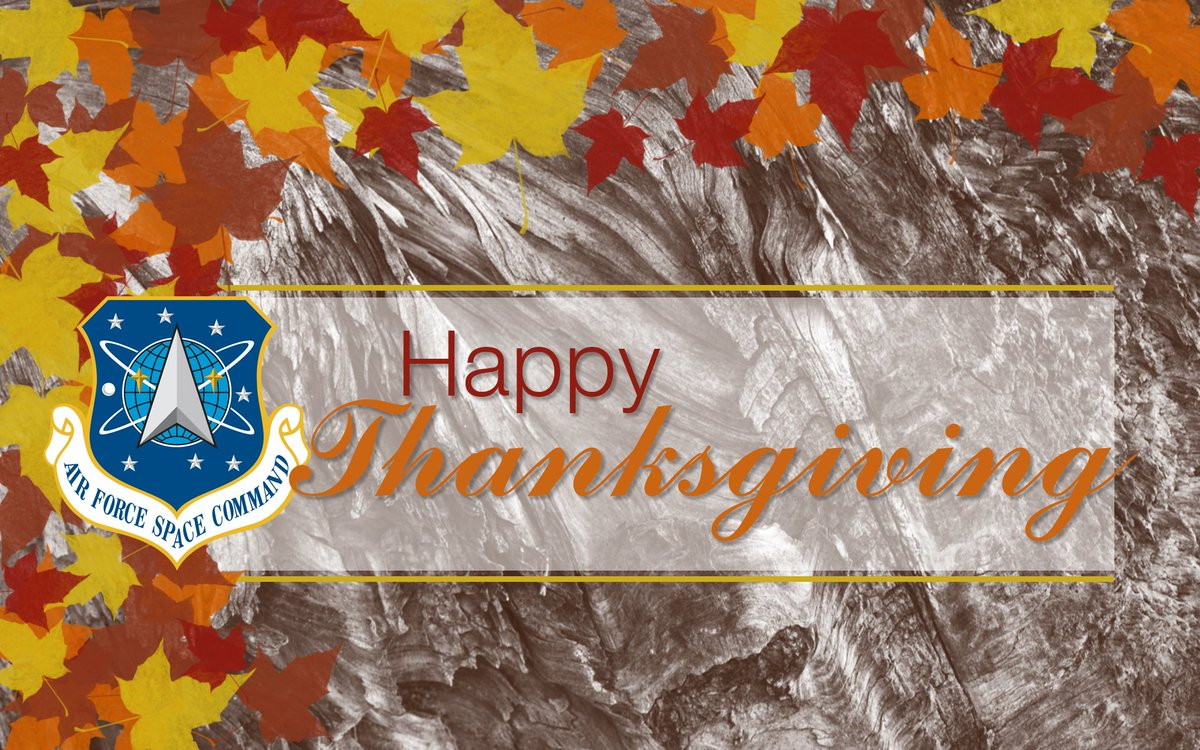 Assured access to space -- now thats something were THANKFUL for! Happy Thanksgiving from Air Force Space Command!
