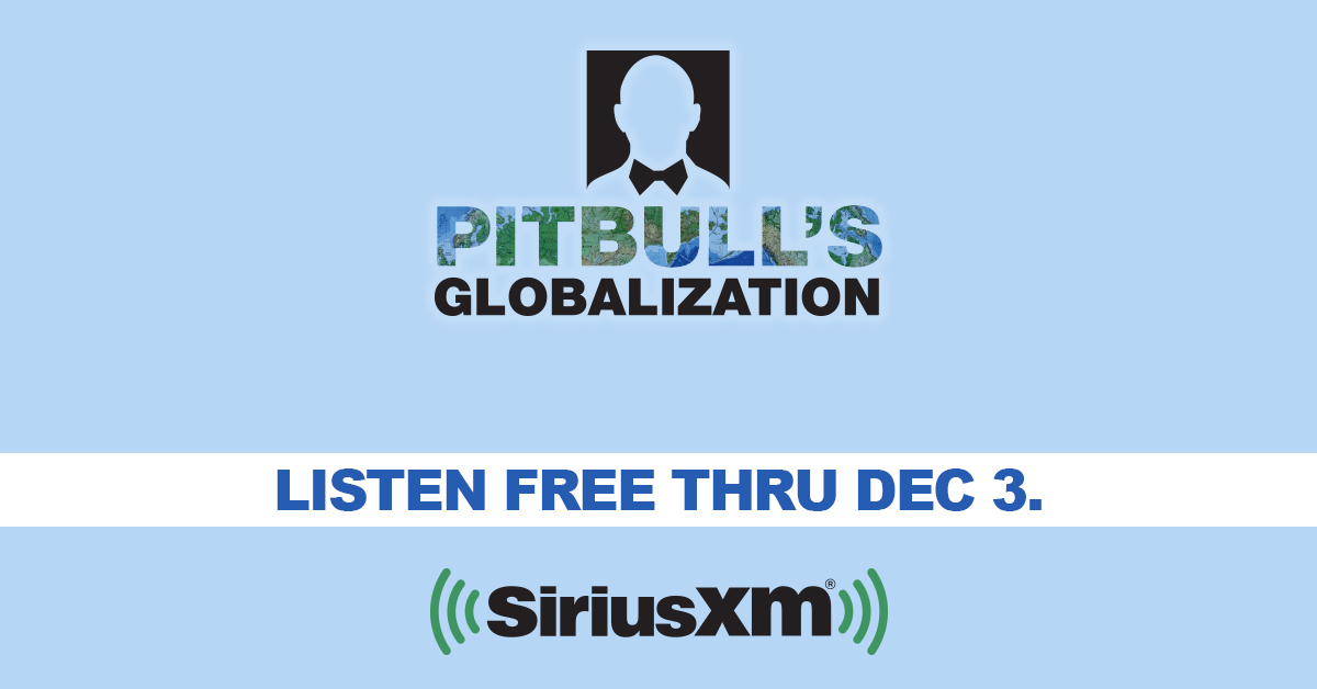 Time to listen to all of our great Mixshows, DJs and worldwide music on Pitbulls Globalization, Ch. 13 @SIRIUSXM! Turn it on right now in your car, online, on your phone and at home - its FREE through December 3. Heres the free-listen link: siriusxm.us/PitbullFL