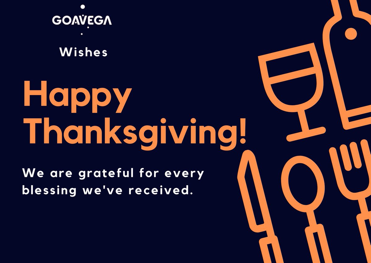 We wish you a harvest of blessings, good health and good times. Happy Thanksgiving day!  #Goavega #thanksgiving #thanksgiving2019<br>http://pic.twitter.com/xBRLlA4wXa