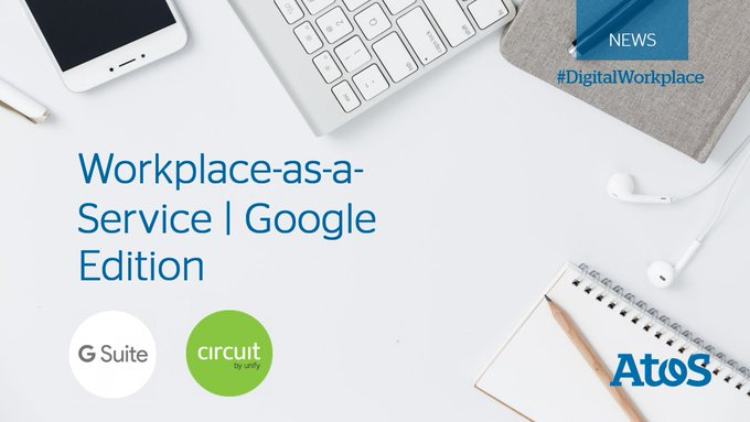 Circuit is part of @Atos new #Workplace as a Service Offer. Together with @gsuite, it is...