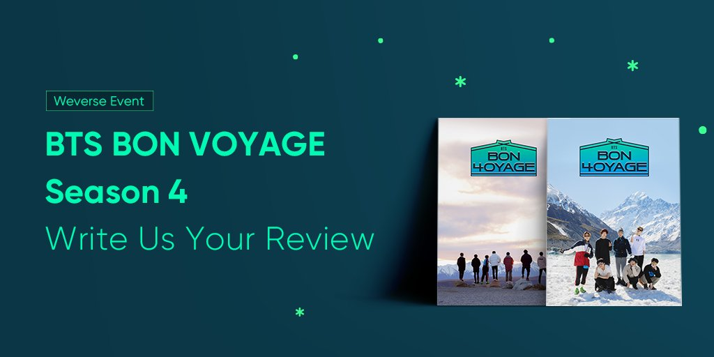 Write your own BTS BON VOYAGE Season 4 review on BTS Weverse for a chance to win the exclusive and official BTS BON VOYAGE Season 4 posters! 📅Event Dates 28 Nov 2020 ~ 07 Jan 2020, 11:59 PM (KST) Learn more 👉app.weverse.io/lem0l5 #BTS #BonVoyage4 #Weverse