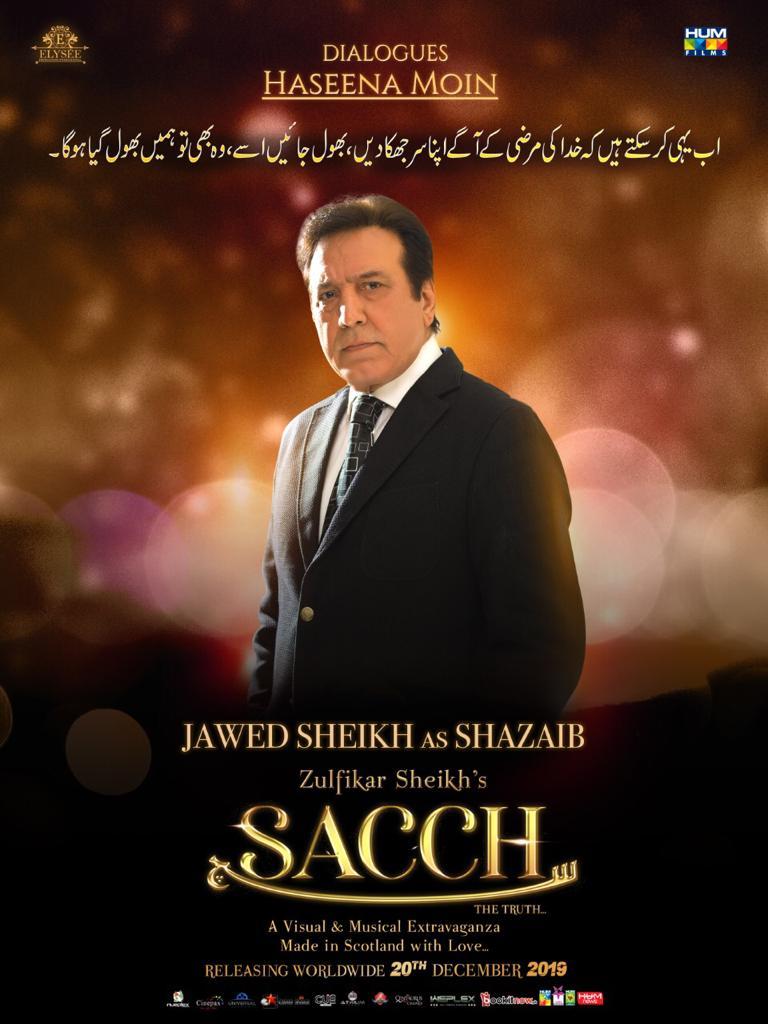 Presenting you the Character poster of #Sacchthemovie featuring Jawed Sheikh as Shazaib  The Film Releases Worldwide on the 20th of December  #Lollywoodfilmindustry @SACCHthemovie @elyseesheikh @IAsadZamanKhan @zulfikar_sheikh @TasminaSheikh @HumFilmspic.twitter.com/M0Gqj86sjv