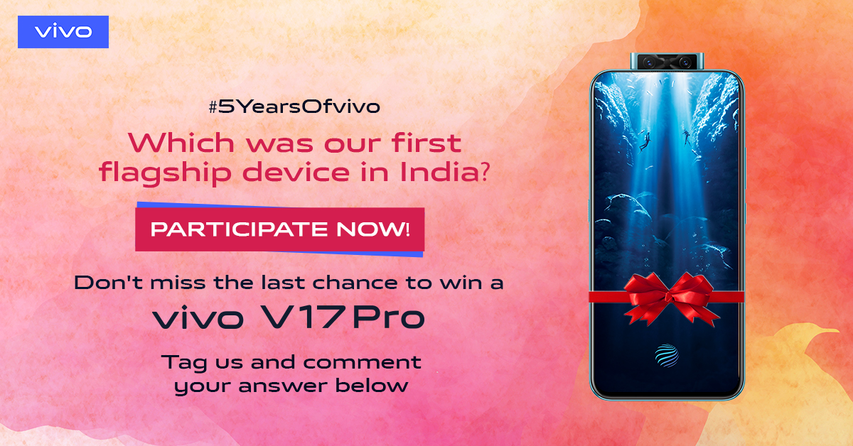 #ContestAlert  Very little time to make your way towards a big win. Here is your last chance to win a brand new #vivoV17Pro. Comment below vivo 1st flagship device launched in India with #5YearsOfvivo  Know more : http://bit.ly/2OrFI2I
